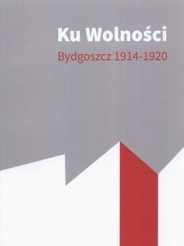 К свободе БЫДГОШЧ 1914-1920  доставка товаров из Польши и Allegro на русском