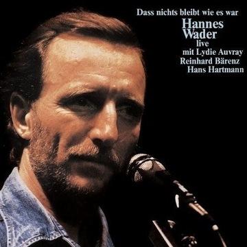 HANNES WADER: DASS NICHTS BLEIBT WIE ES WAR [CD] доставка товаров из Польши и Allegro на русском