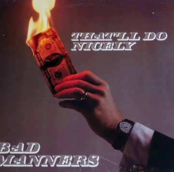 Bad Manners - That`ll Do упакован nicely (12
