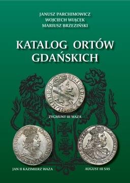 Janusz Parchimowicz Katalog Ortów Gdańskich Nowy доставка товаров из Польши и Allegro на русском