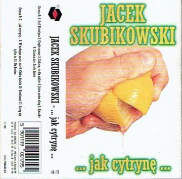 Jacek Skubikowski Jak cytrynę /MC доставка товаров из Польши и Allegro на русском