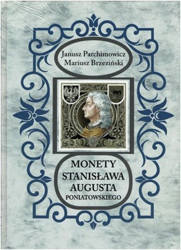 Monety Stanisława A. Poniatowskiego Parchimowicz доставка товаров из Польши и Allegro на русском