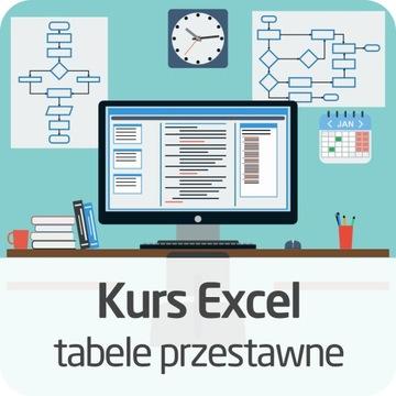 Kurs Excel - tabele przestawne od podstaw - 24/7 доставка товаров из Польши и Allegro на русском