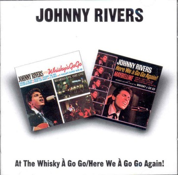 CD JOHNNY RIVERS At The Whisky A Go Go / Here We доставка товаров из Польши и Allegro на русском