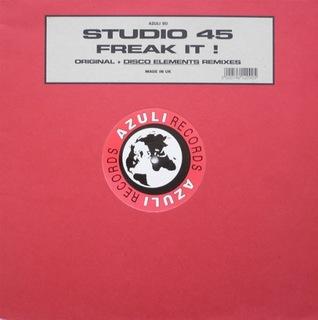 STUDIO 45 - FREAK IT ! - 12