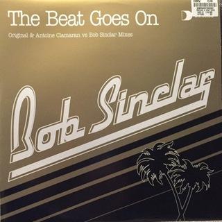 BOB SINCLAR - BEAT GOES ON - 12