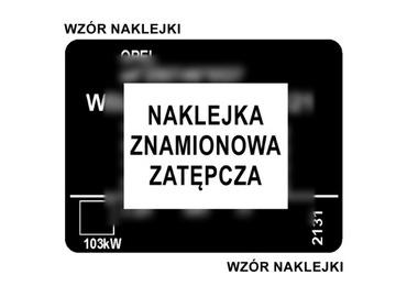 НАКЛЕЙКА НОМИНАЛЬНАЯ LUB TABLICZKA - OPEL ZASTEPCZA
