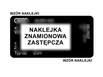 НАКЛЕЙКА НОМИНАЛЬНАЯ LUB TABLICZKA - AUDI ZASTĘPCZA