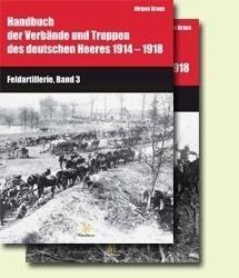 Handbuch 1914-1918: Feldmartillerie, Band 3-4