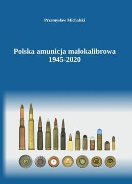 Poľská Malokalibrálna streliva 1945-2020