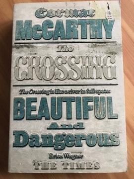 Кормак Маккарти The Crossing как НОВАЯ