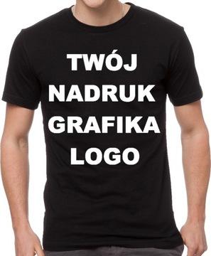 T-shirt Koszulka z WŁASNYM NADRUKIEM napisem XL!