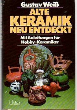 20591 Alte Keramik, neu entdeckt. (Немецкий)