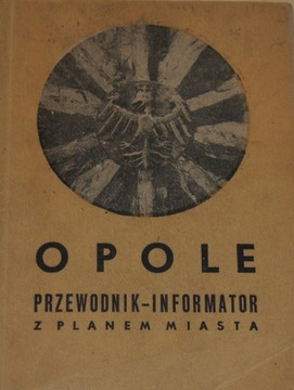 OPOLE. ПУТЕВОДИТЕЛЬ С ПЛАНОМ ГОРОДА. 1957 г.