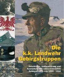 Die k.k. Landwehr-Gebirgstruppen