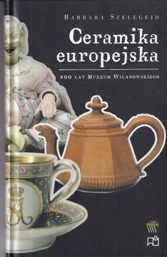 Коллекция европейской керамики музея в Вилянуве