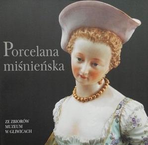 Коллекция мейсенского фарфора в музее в Гливицах