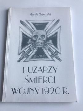 Гусары Смерти войны 1920 Марек Гаевский