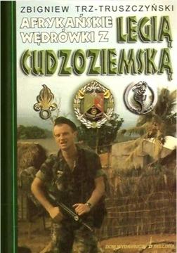 Африканские путешествия с Иностранным легионом Z. Trz-T