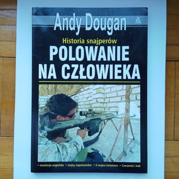 А. Дуган - Охота на мужчину. История снайпера.