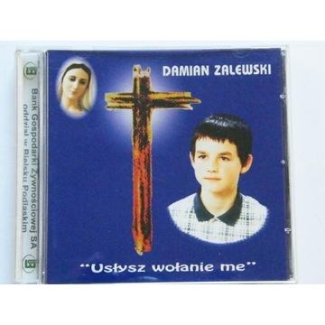 DAMIAN ZALEWSKI USŁYSZ WOŁANIE ME CD