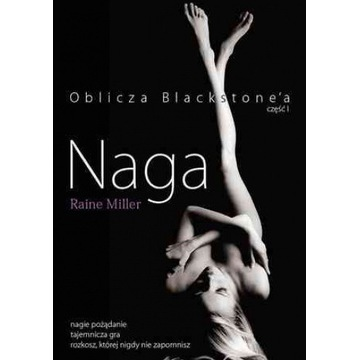 Raine Miller - Naga (Oblicza Blackstone'a część 1)