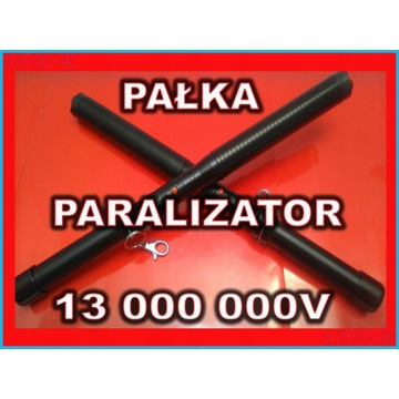 PARALIZATOR PAŁKA napięcie od 13 000 000V