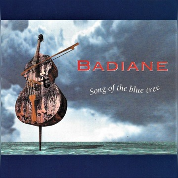 Badiane - Song Of The Blue Tree - 1997 - CD
