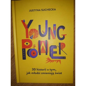 Justyna Suchecka  - Young Power.