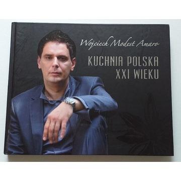 Wojciech Modest Amaro Kuchnia polska XXI wieku