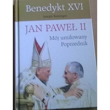 Joseph Ratzinger Jan Paweł II Mój Umiłowany Poprze