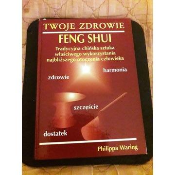 Twoje zdrowie Feng Shui