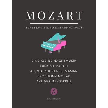 Mozart TOP 5 utworów Nuty na łatwy fortepian PDF
