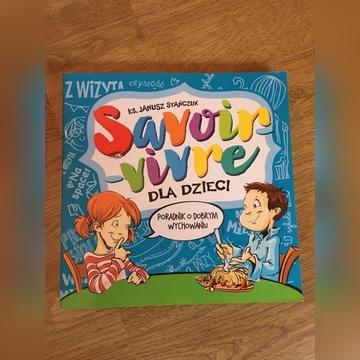 Ks. Janusz Stańczuk Savoir vivre dla dzieci