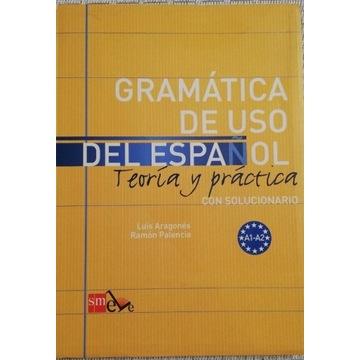 Gramatica de Uso del Espanol. Teoria y practica