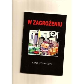 """"""" W Zagrożeniu 2 """" komiks"""
