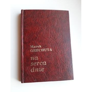 Na serca dnie, Marek Grechuta