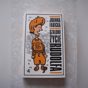 Książka Szalone życie Rudolfa - Joanna Fabicka