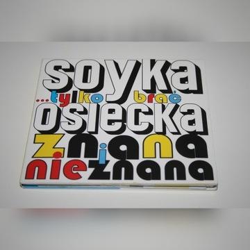 CD Soyka Osiecka Tylko Brać Znana i nieznana