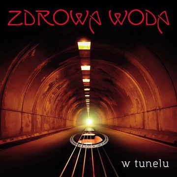 Zdrowa Woda - W tunelu 2016 Małecki Modrzejewski