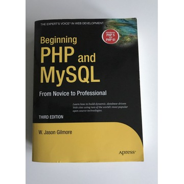 Beginning PHP and MySQL - W. Jason Gilmore