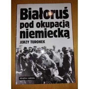 Turonek Białoruś pod okupacją niemiecką