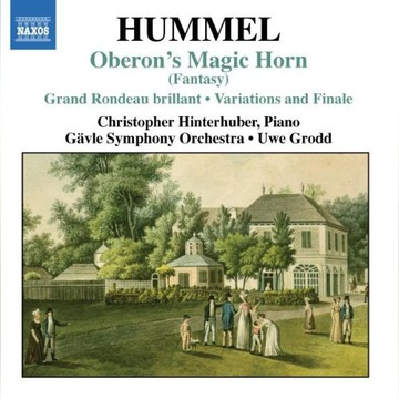 JOHANN NEPOMUK HUMMEL CD NAXOS OBERON'S MAGIC HORN