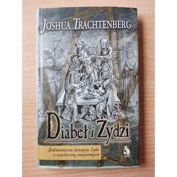 Diabeł i Żydzi - Joshua Trachtenberg