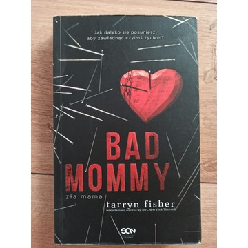 Bad Mommy Tarryn Fisher thriller