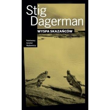 Stig Dagerman, Wyspa skazańców