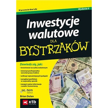 Inwestycje walutowe dla bystrzaków - B.Dolan