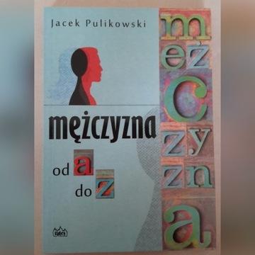 książka Mężczyzna od A do Z - Jacek Pulikowski