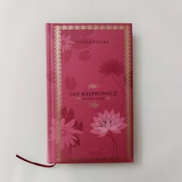 Jan Kasprowicz - Antologia - Kolekcja Hachette