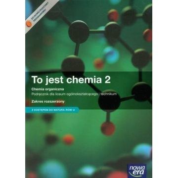 To jest chemia 2 Podręcznik Chemia organiczna Zakr